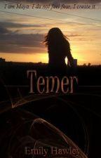 Temer by livelovelaugh614
