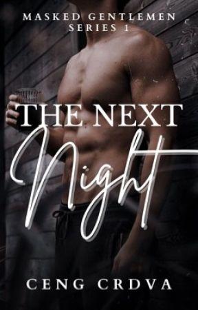 The Next Night (Masked Gentlemen Series 1) by CengCrdva