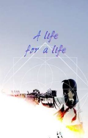 A life for a life by -Radio_Silence-