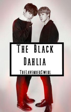 The Black Dahlia | BTS 🔞 by TheLavenderSwirl