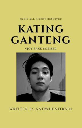 KATING GANTENG [VJOY] by andwhenitrain