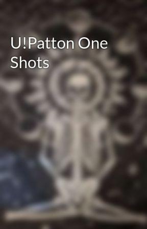 U!Patton One Shots by _Soul_Of_Darkness_