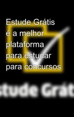 Estude Grátis é a melhor plataforma para estudar para concursos by estudegratis