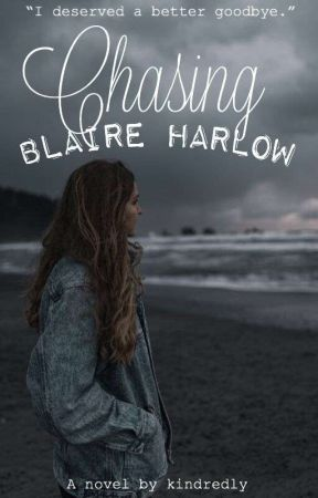 Chasing Blaire Harlow by Kindredly