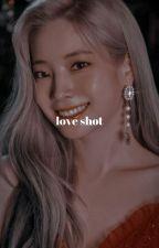 LOVE SHOT;; by chenlemilktea