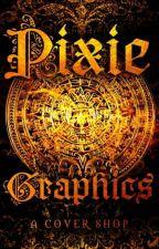 Pixie Graphics  by cutie_pixie123