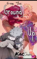 From the Ground Up: Kacchako  by ArtGeekJ
