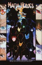 Mafia Heroes [ KHRxBNHA ] by PrincessAkiraYuni