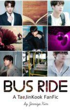 Bus Ride || TaeJinKook ☑️ by jinniyakim