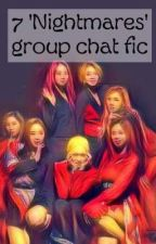 """Dreamcatcher Fake Group Chat Fic 