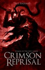 Crimson Reprisal [Chaos Of The Sevi Lands] by MoltenHeat