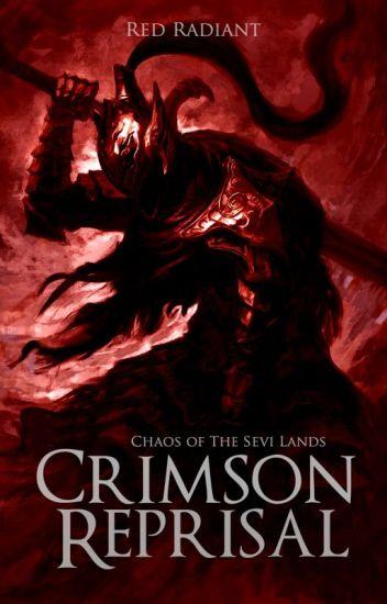 Crimson Reprisal [Chaos Of The Sevi Lands]