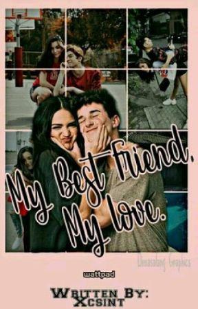 My Bestfriend, My Love by Xcsint