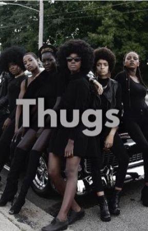 Thugs  by xoxo_NICOLE_xoxo