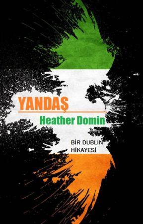 Yandaş: Bir Dublin Hikayesi by EmChainey