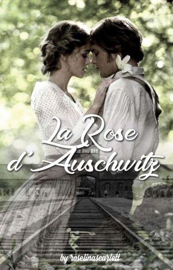 La Rose d'Auschwitz