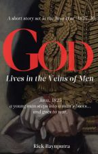 God Lives in the Veins of Men: A Java War Short Story by rbaywood
