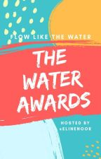 THE WATER AWARDS (OPEN) by elinenoor