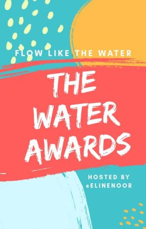THE WATER AWARDS (Closed, Look At Description) by elinenoor