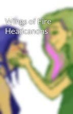 Wings of Fire Headcanons by seawing327