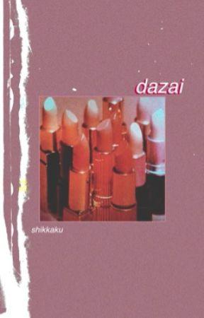 shikkaku // dazai one shots by owosamu