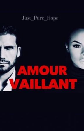 Amour Vaillant  by Just_Pure_Hope