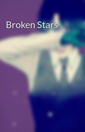 Broken Stars by Senkohime
