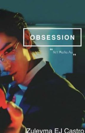 Obsession Nct Mafia  by Zuleyma64
