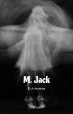 M. Jack by Taylou698