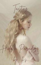 Tasting the Hidden Paradise by alicehalter