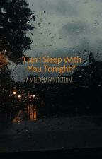 """Can I Sleep With You Tonight?"" 