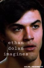 ethan dolan imagines  by dolan_originality