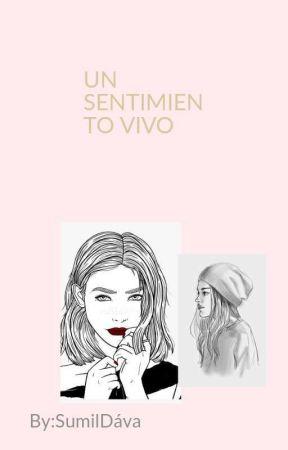 Un sentimiento vivo 💓 by SumilDvalos