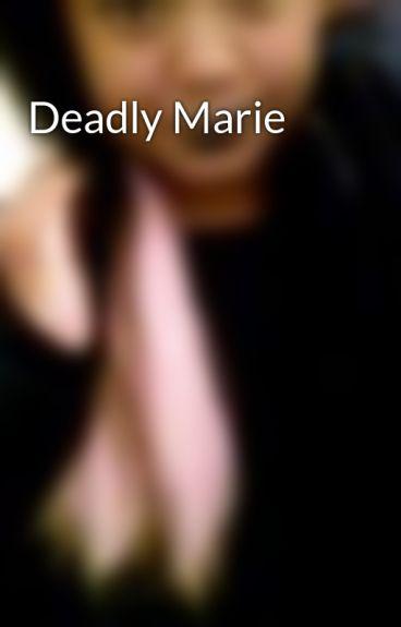 Deadly Marie by Brelovesyou