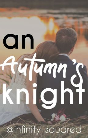 An Autumn's Knight by infinity-squared