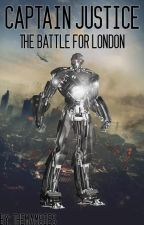 Captain Justice 2 - The Battle for London by CaptainJustice