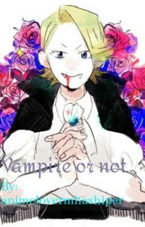 Vampire or not by animelovermhashiper