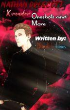 Nathan Prescott x reader! Oneshots & more!  by BlindHotbean