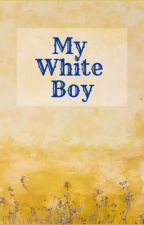 My White Boy by ClubWriters