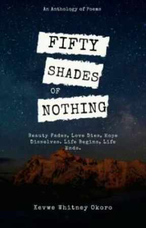 Fifty Shades of Nothing  by WhitneyOkoro