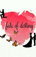 Fate of destiny. by kheemabudhathoki