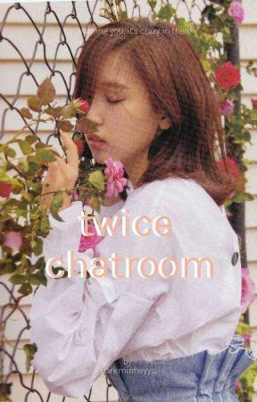twice chatroom° by parkminheyy_