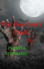 The Heathen's Craft by inaboyastephanie