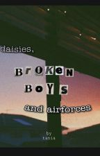 daisies, broken boys & air forces  by mancity-timtam