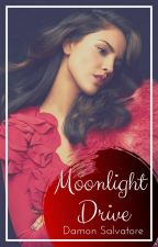 Moonlight Drive (D. Salvatore) by Lone-wolf-fanfics