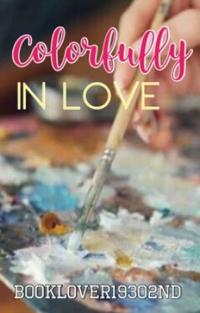 Colorfully In Love by Booklover19302nd