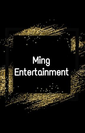 Ming Entertainment by ceo_nimnim_ming