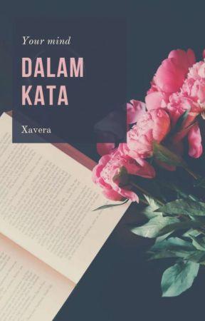 Dalam Kata by Xavera14