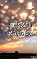 Sidemen Imagines by Amelia_Moon22