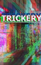 Trickery ((Yandere Males x Reader)) by TheTrasha